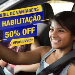 Abril de Vantagens – Habilitação 50% OFF #PartiuVetor